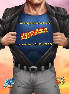 """Los orígenes secretos de Jerry Siegel y Joe Shuster. Los creadores de Superman - Libro """"Los orígenes secretos de Jerry Siegel y Joe Shuster. Los creadores de Superman"""""""