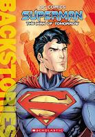 151216 BackstoriesSup - Scholastic se asocia con Warner Bros. para lanzar las biografías de la Trinidad de DC Comics