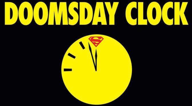 Doomsday Clock 5 y 6 retrasados ambos un mes