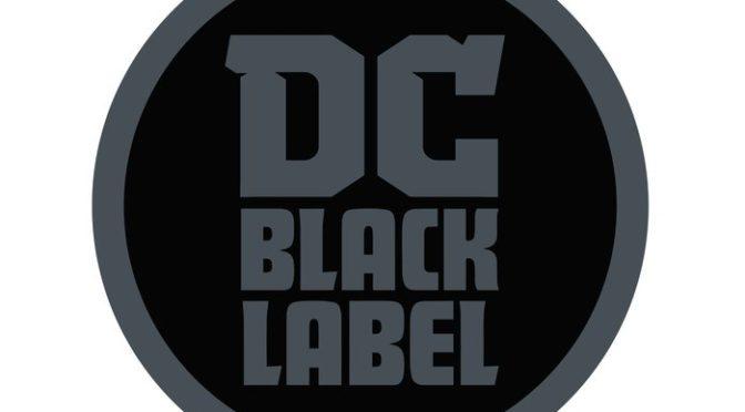 DC Comics amplía su línea editorial Black Label