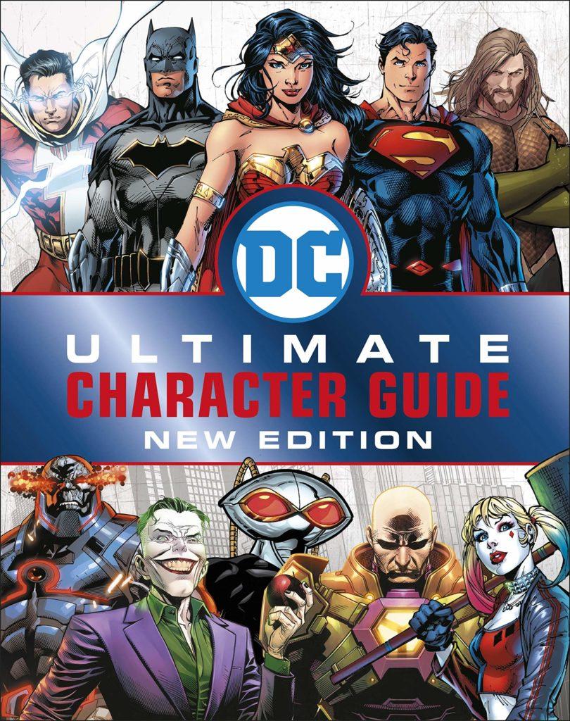 """Guía definitiva de personajes de DC Comics - La """"Guía Definitiva de Personajes de DC Comics, Nueva Edición"""", llegará en marzo"""