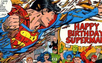 birthday superman 348x215 - Hoy es el cumpleaños de Superman