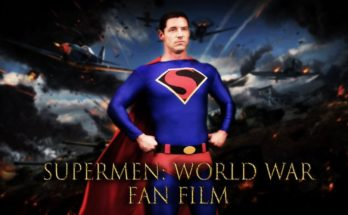 "WorldWar FanFilm 348x215 - Visiona aquí  el fan-film ""Supermen: World War"""