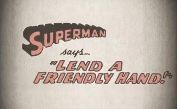 Lend a friendly hand 348x215 - Superman se sumerge en el debate sobre inmigración