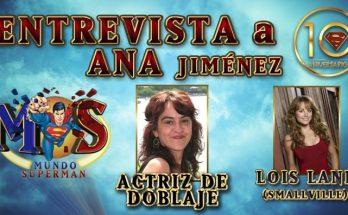 """Entevista a Ana Jiménez 348x215 - Entrevista con Ana Jiménez, actriz de doblaje de Lois Lane en """"Smallville"""""""