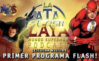 Podcast Flash La Atalaya: Tráiler de la Liga de la Justicia