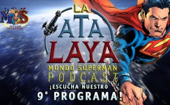 Episodio 9 de La Atalaya: El Podcast de Mundo Superman