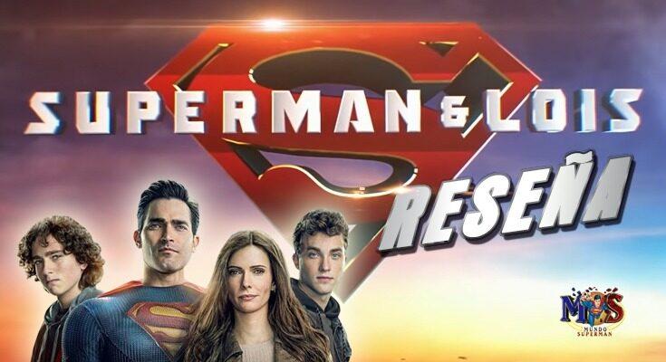 Reseñas Superman & Lois